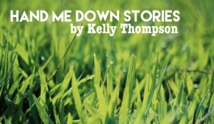 Hand Me Down Stories, by Kelly Thompson