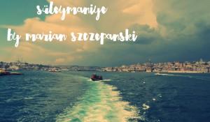 Süleymaniye, by Marian Szczepanski