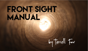 Front Sight Manual, by Terrell Fox