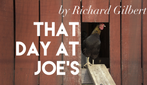 That Day at Joe's, by Richard Gilbert