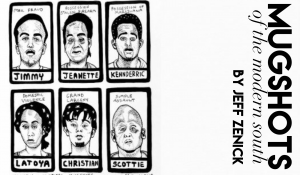 Mugshots of the Modern South, by Jeff Zenick