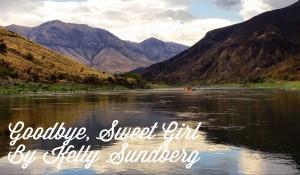 Goodbye, Sweet Girl, by Kelly Sundberg