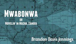 Mwabonwa, by Brandon Davis Jennings
