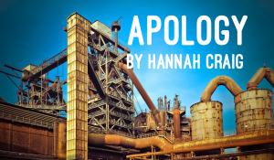 Apology, by Hannah Craig